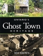 'Ontario's Ghost Town Heritage' book cover