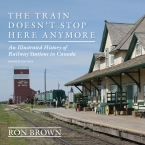 'The Train Doesn't Stop Here Anymore 4th edition' book cover